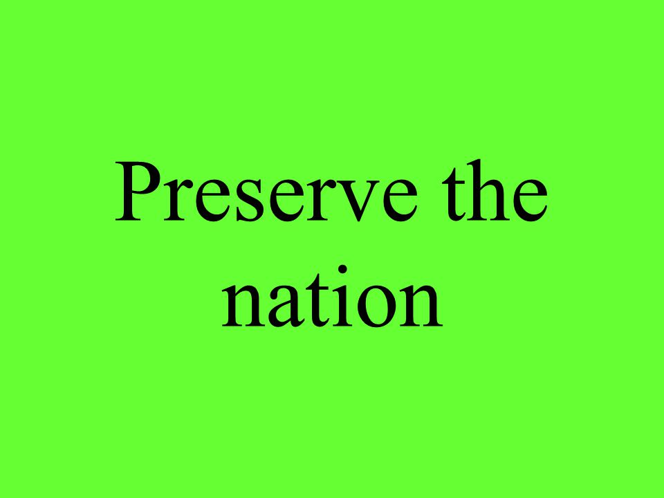 Preserve the nation