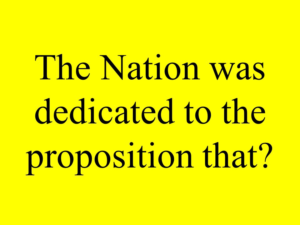 The Nation was dedicated to the proposition that?