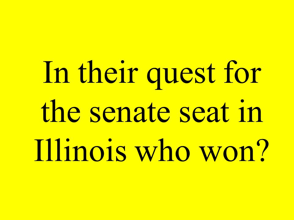 In their quest for the senate seat in Illinois who won?