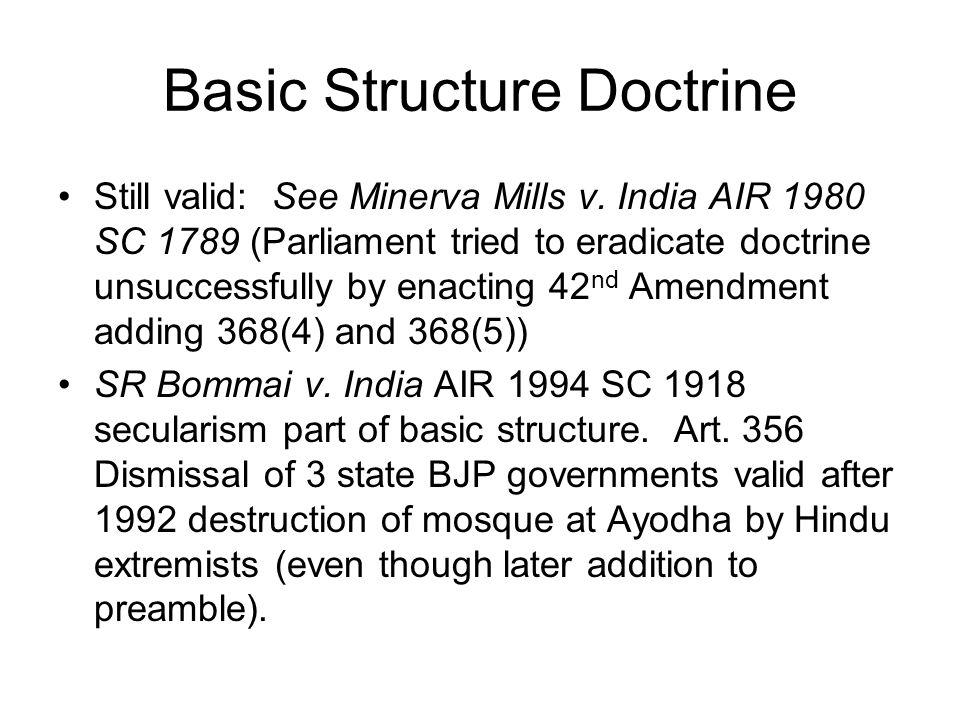 Basic Structure Doctrine Still valid: See Minerva Mills v.