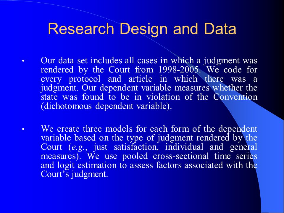 Research Design and Data Our three models (e.g., enforcement, managerial and constructivist) include a similar independent and control variables.