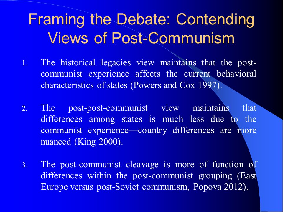 Framing the Debate: Contending Views of Post-Communism 1.