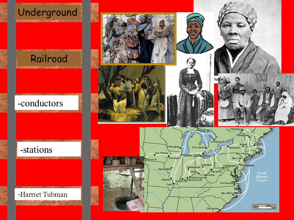 Underground -stations -Harriet Tubman -conductors Railroad