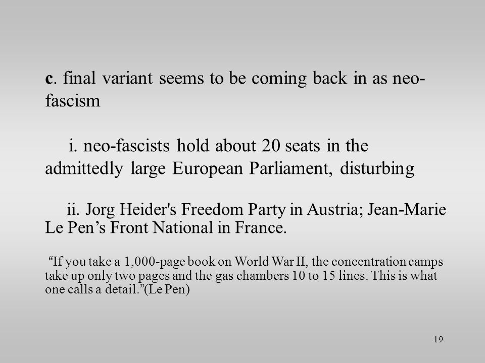 c.final variant seems to be coming back in as neo- fascism i.