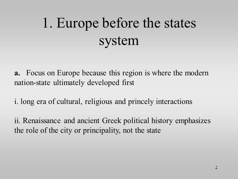 1.Europe before the states system a.