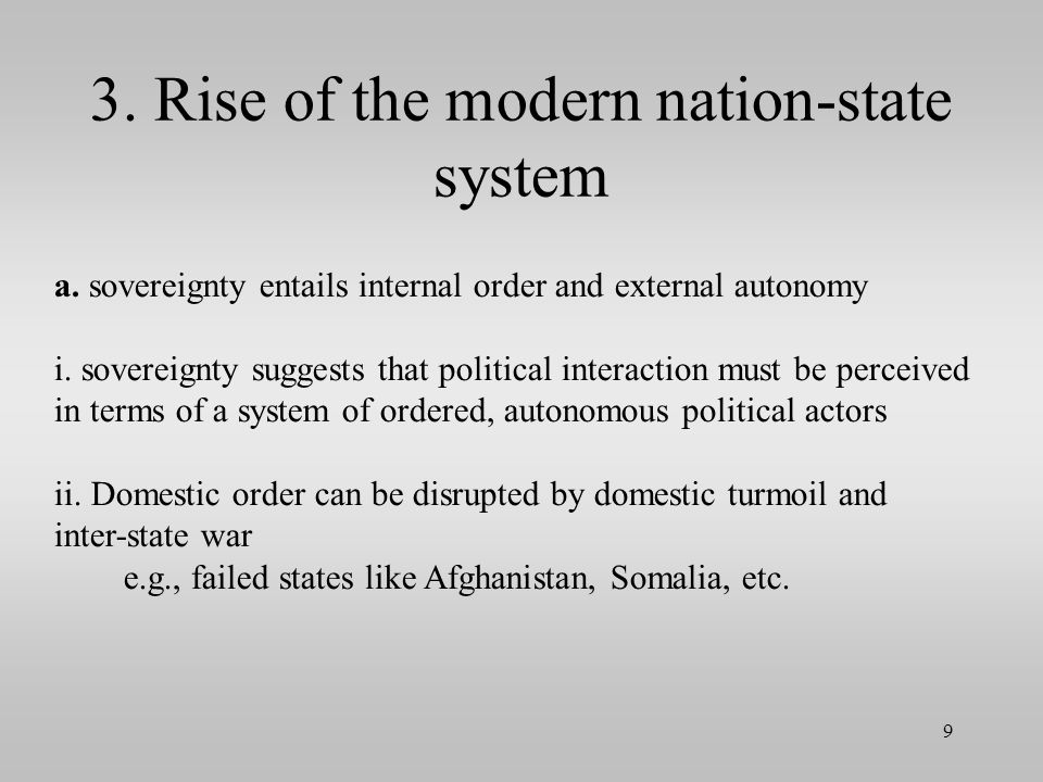 3.Rise of the modern nation-state system a.