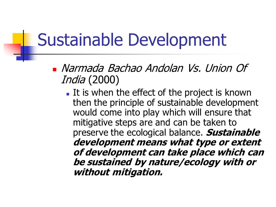 Sustainable Development Narmada Bachao Andolan Vs.
