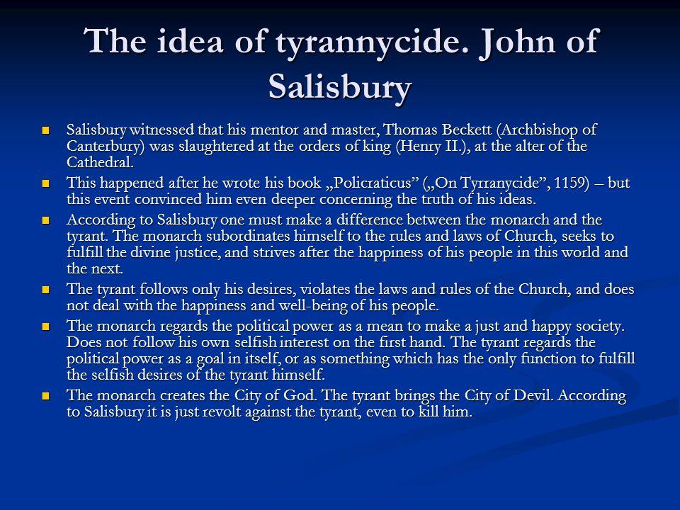 The idea of tyrannycide.