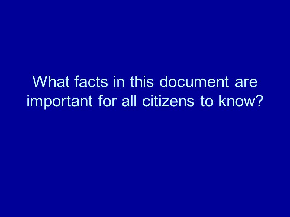 What facts in this document are important for all citizens to know