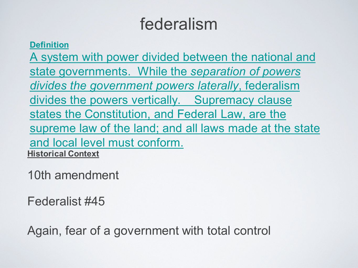 federalism Definition A system with power divided between the national and state governments.