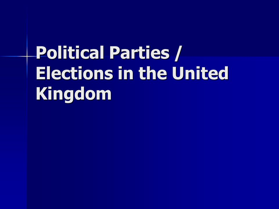 Political Parties / Elections in the United Kingdom