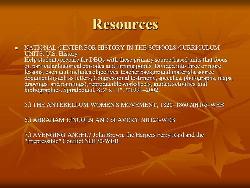 Resources NATIONAL CENTER FOR HISTORY IN THE SCHOOLS CURRICULUM UNITS: U.S.