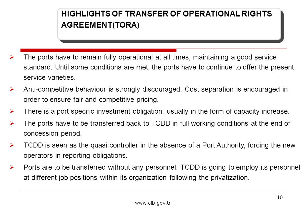 10 www.oib.gov.tr  The ports have to remain fully operational at all times, maintaining a good service standard.