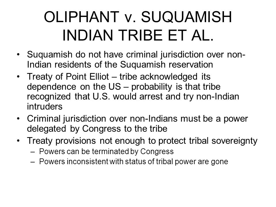 OLIPHANT v. SUQUAMISH INDIAN TRIBE ET AL.