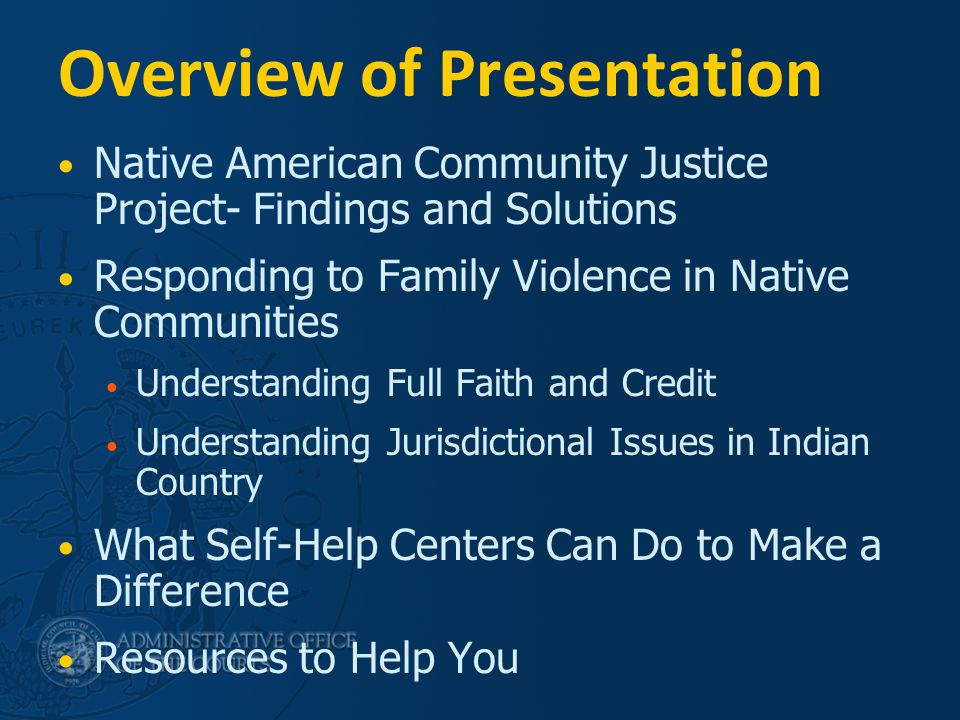 3 Native American Community Justice Project Brief Overview Methodology Description of Community Meetings Summary of the Emerging Themes and Solutions Identified by Participants
