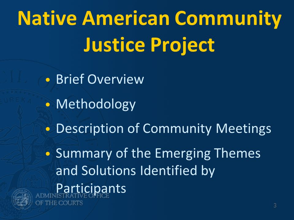 AOC Tribal Projects- We Can Help Programs: Publicize self help services in neighboring tribal communities Conduct outreach Adapt statewide and local materials on family violence Identify demographic and service data Identify tribal services