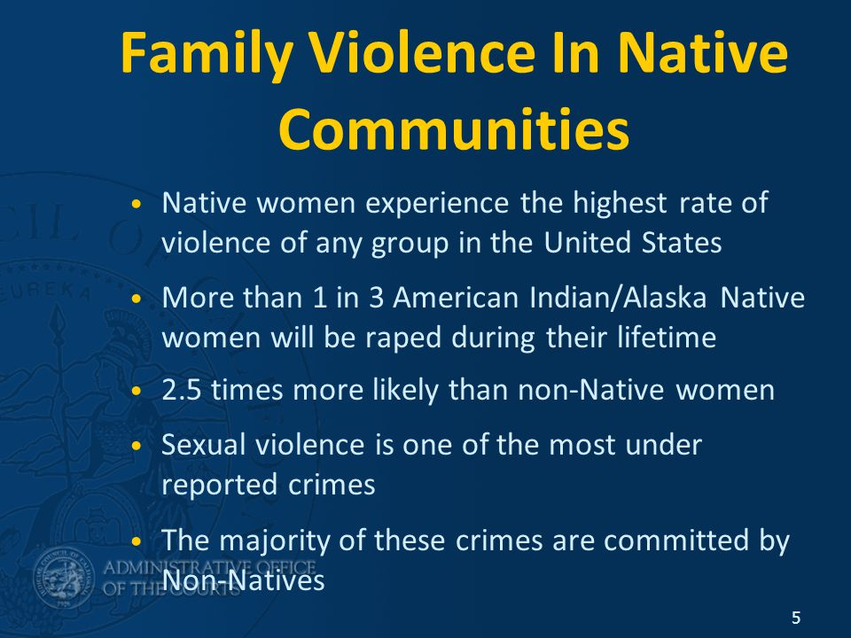 Self Help Centers How you can help: Reach out and connect with Native communities Be mindful of the traditions and cultural norms of your Native clients' Tribes Know that Native persons may be reluctant to claim Native heritage Know that when cases are not prosecuted, the perpetrator returns to the community