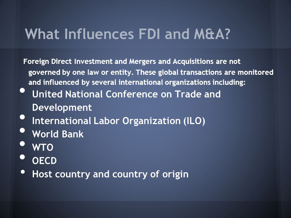 What Influences FDI and M&A.