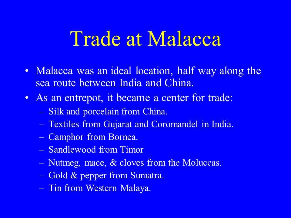 Colonial Malacca Alfonso De Albuquerque conquered Malacca in 1511 for Portugal.