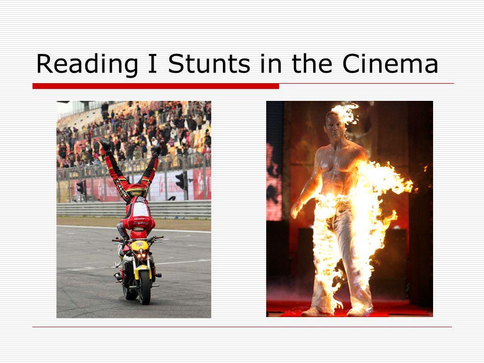 Reading I Stunts in the Cinema
