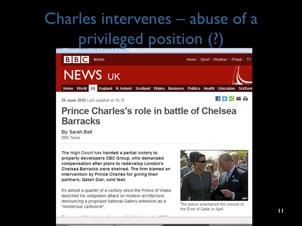 Charles intervenes – abuse of a privileged position (?) 11