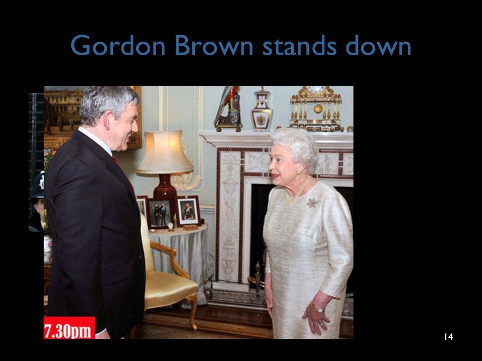 Gordon Brown stands down 14