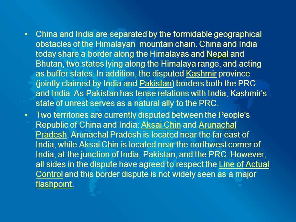 China and India are separated by the formidable geographical obstacles of the Himalayan mountain chain.