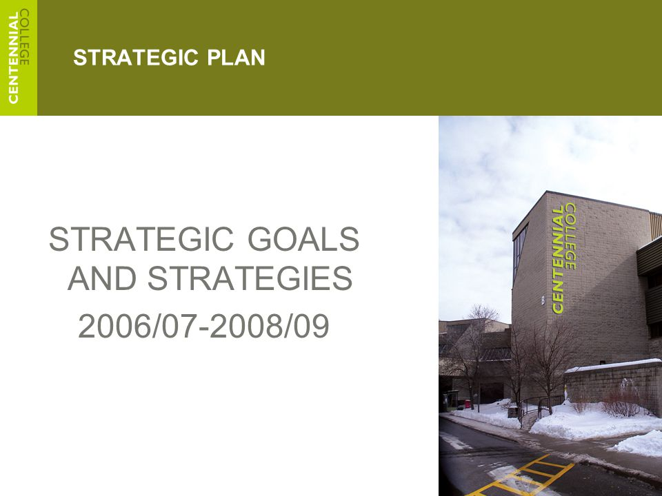 5 STRATEGIC PLAN STRATEGIC GOALS AND STRATEGIES 2006/07-2008/09