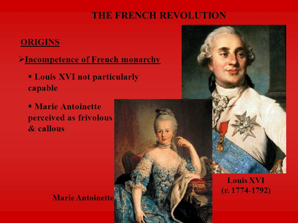 THE FRENCH REVOLUTION ORIGINS  Enlightenment & public opinion  Philosophes highly critical of existing system But not revolutionary  Underground literature more subversive Portrayed aristocracy as decadent & monarchy as ridiculous despotism