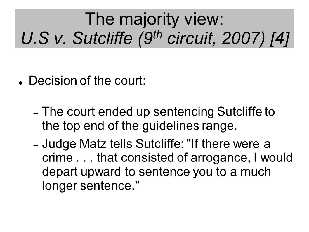 The majority view: U.S v.
