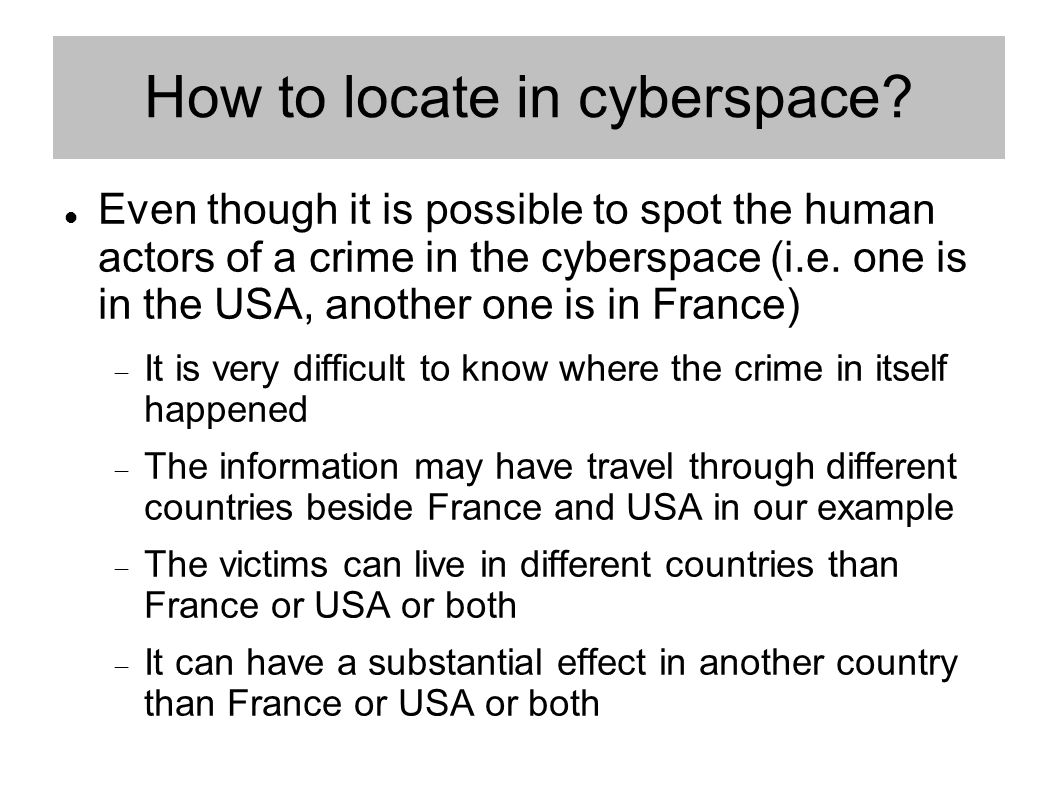 How to locate in cyberspace.