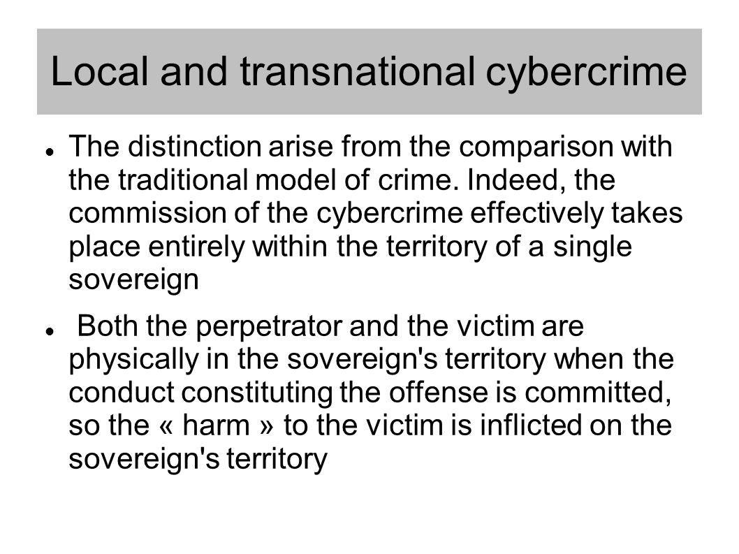 LOCAL CYBERCRIME AND JURISDICTION