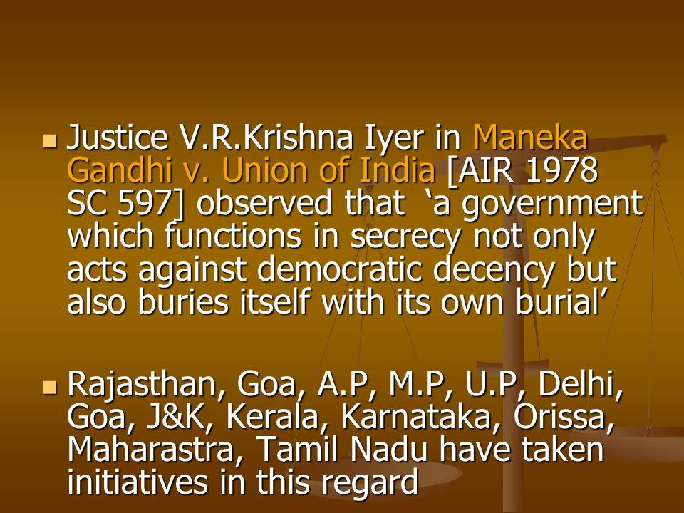 Justice V.R.Krishna Iyer in Maneka Gandhi v.