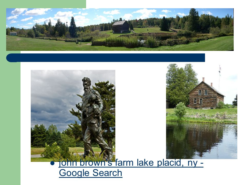john brown s farm lake placid, ny - Google Search john brown s farm lake placid, ny - Google Search