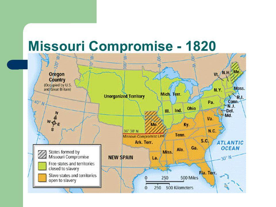 Missouri Compromise - 1820