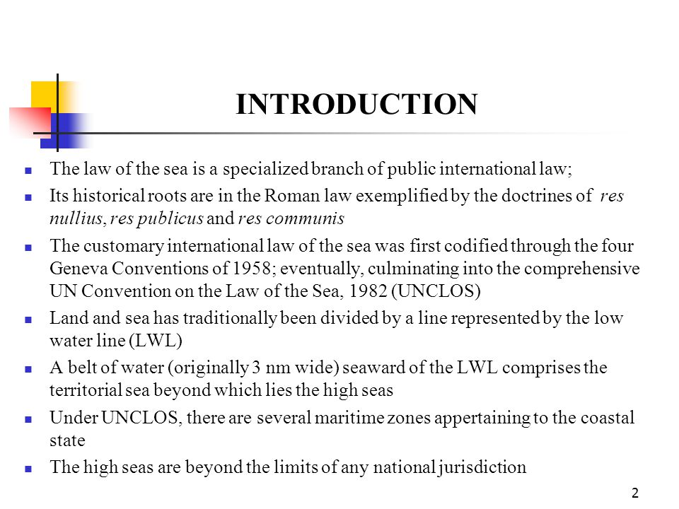 Maritime Zones 3 R.R. Churchill and A.V. Lowe, 1999; see supra, note 1 at p.30 8