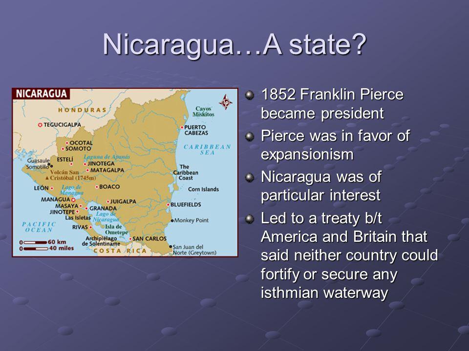 Nicaragua…A state.