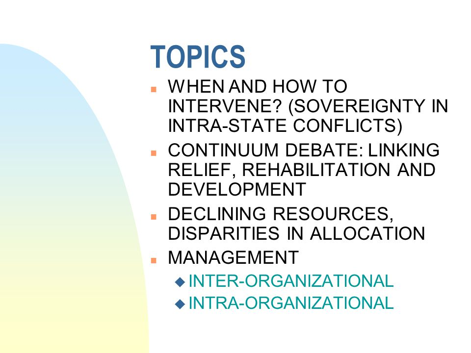 TOPICS n WHEN AND HOW TO INTERVENE.