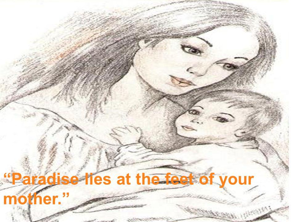 A Parents' pleasure is God's pleasure, a Parents' displeasure is God's displeasure.