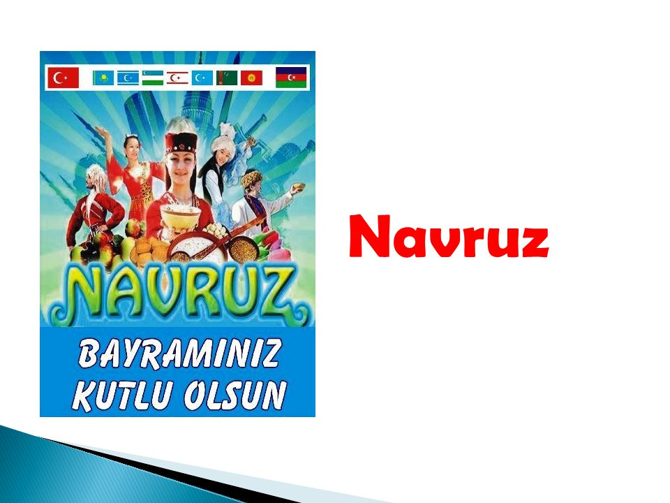 Nevruz marks the first day of spring and the beginning of the year in Turkish calendar.