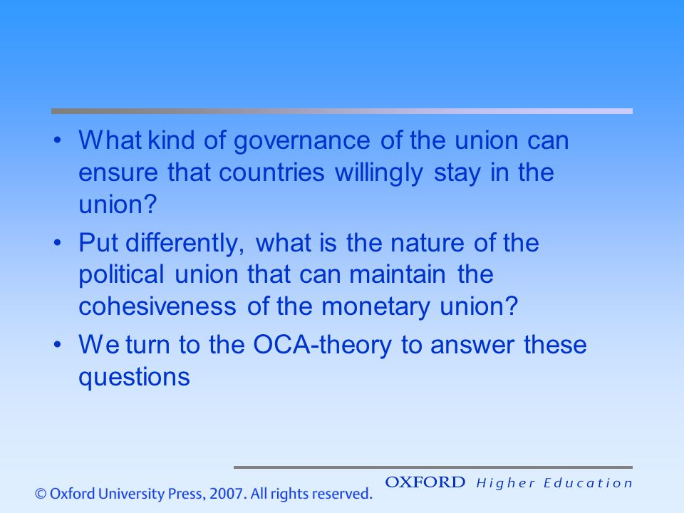 What kind of governance of the union can ensure that countries willingly stay in the union? Put differently, what is the nature of the political union
