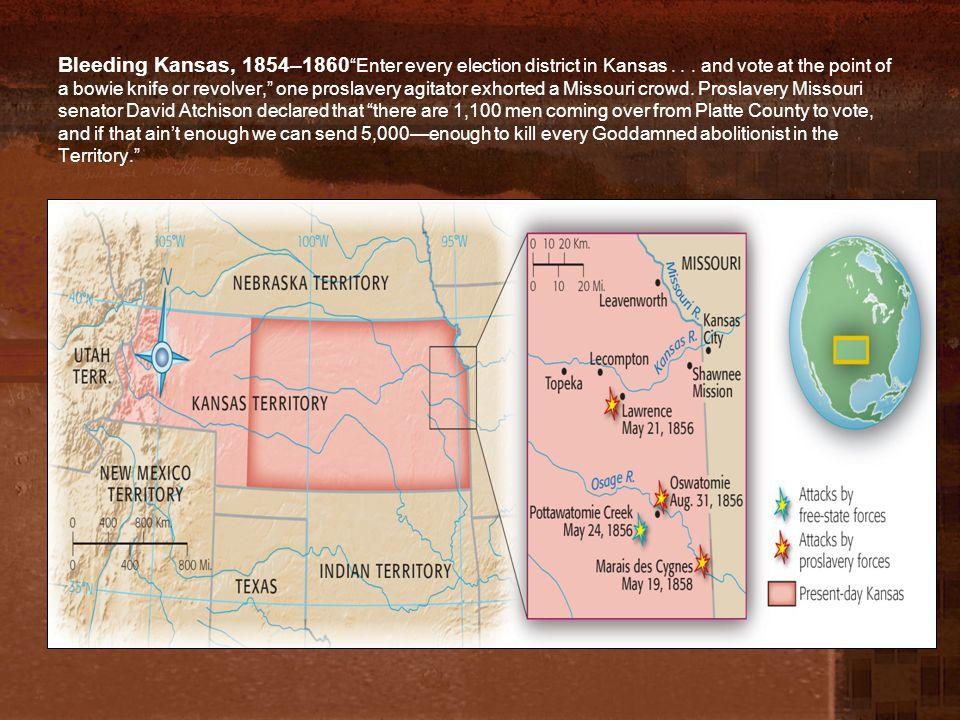 Bleeding Kansas 1856 free soil town of Lawrence burned John Brown- Osawatomie to Pottawatomie Pottawatomie Creek in May 1856 –5 killed (proslavery?) –Bleeding Kansas= civil war in Kansas.