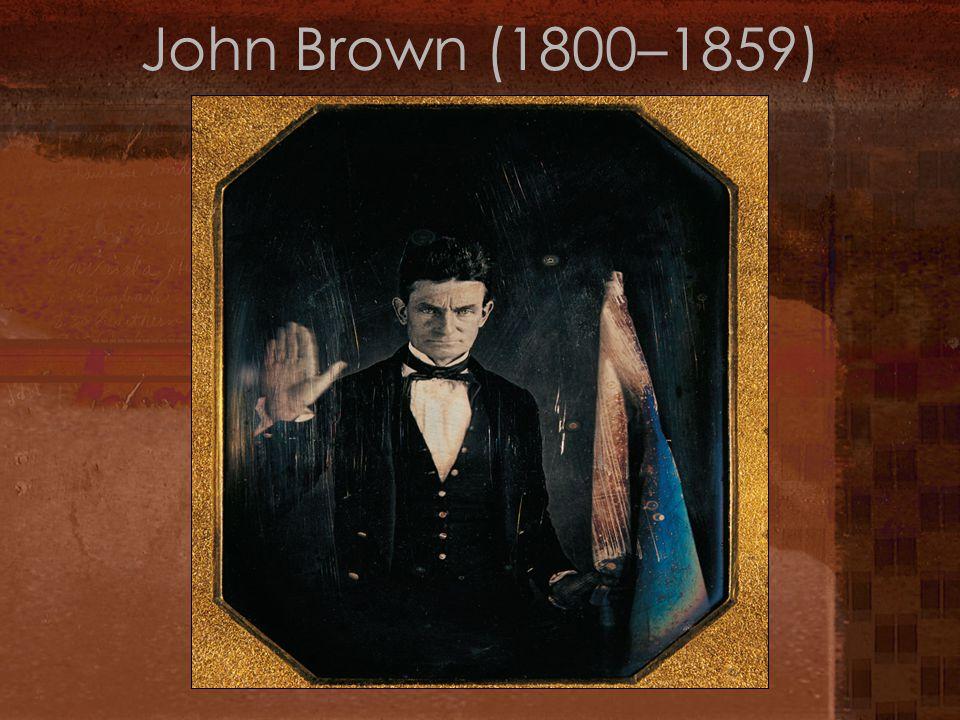 John Brown Moved to Virginia October 1859 Plan= attack federal arsenal at Harper's Ferry+ slave revolt 7 innocent people killed, 10 injured Robert E.
