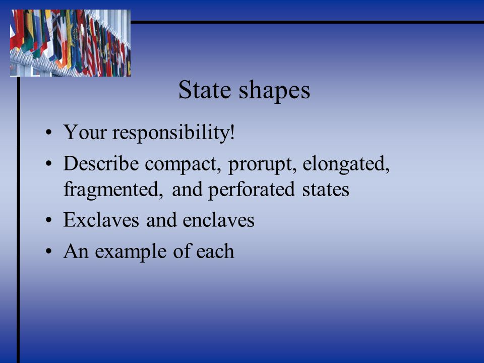 State shapes Your responsibility.