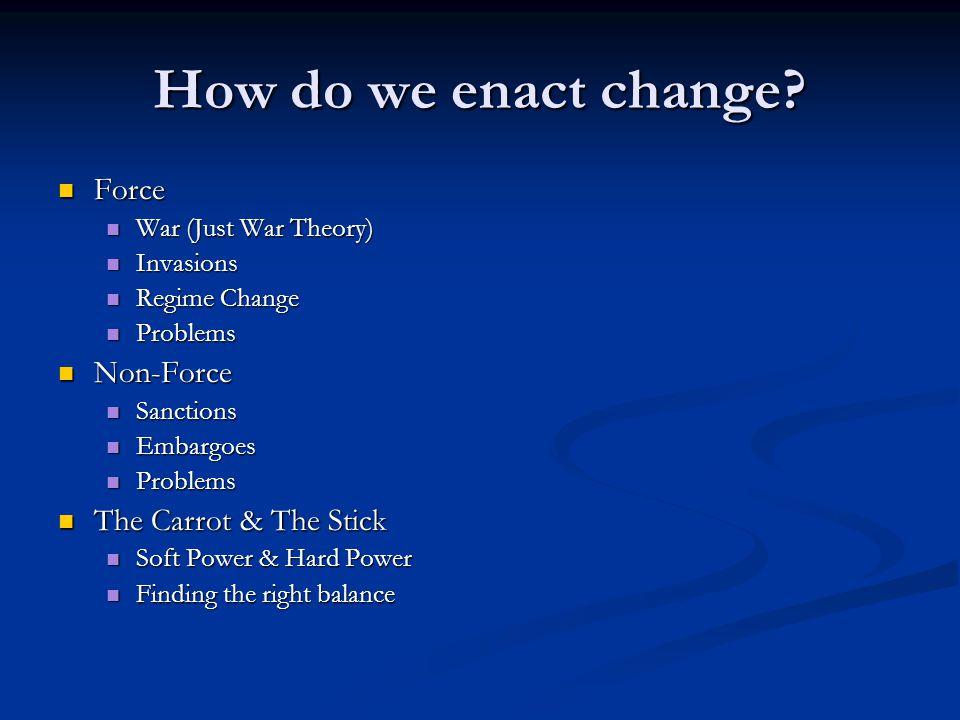 How do we enact change.
