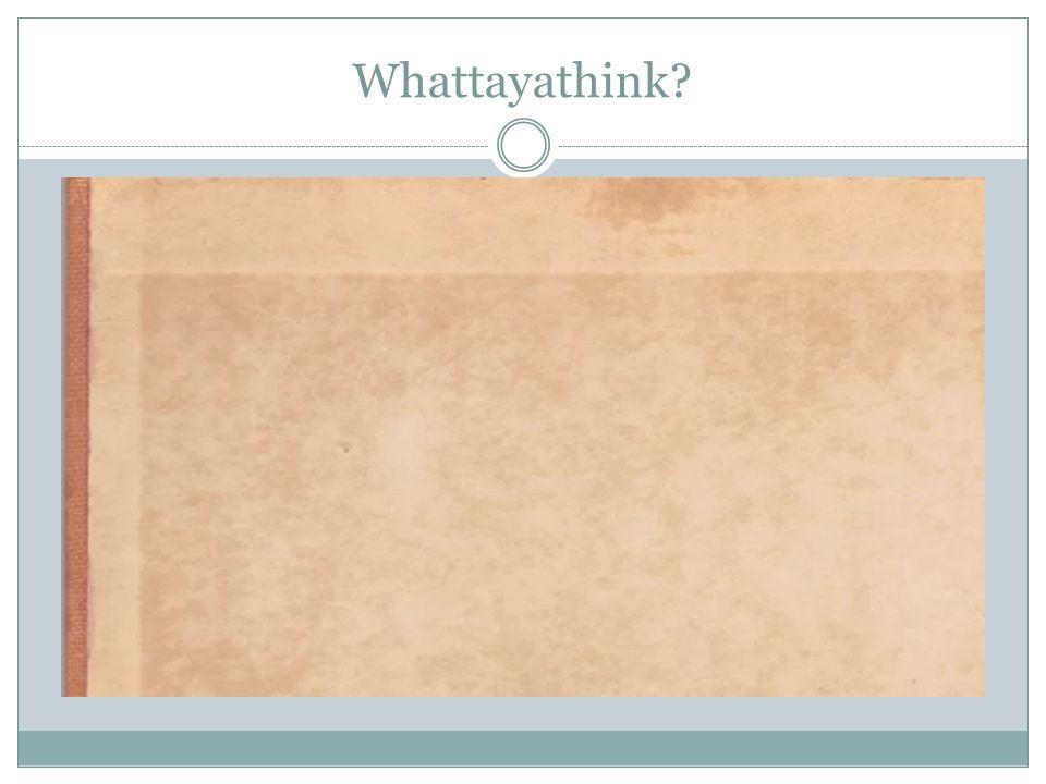 Whattayathink