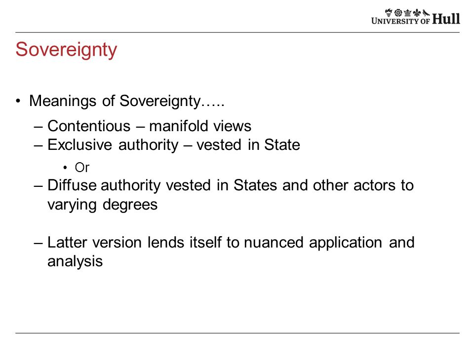 Sovereignty Meanings of Sovereignty…..