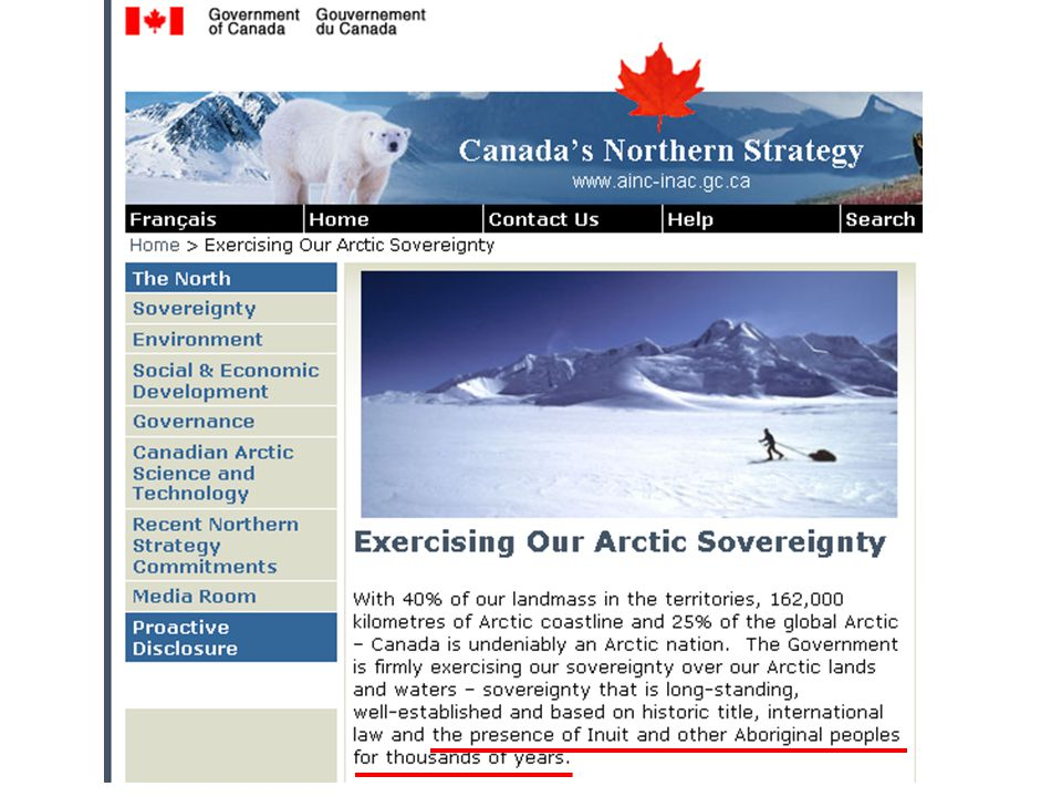 Complexities of Canada's Claims to Arctic Sovereignty Sovereignty was ceded from Inuit to Canada in Nunavut with certain conditions Article 23.2.1 of Nunavut Land Claim Settlement Agreement 2006: Nunavut Tunngavik Inc.