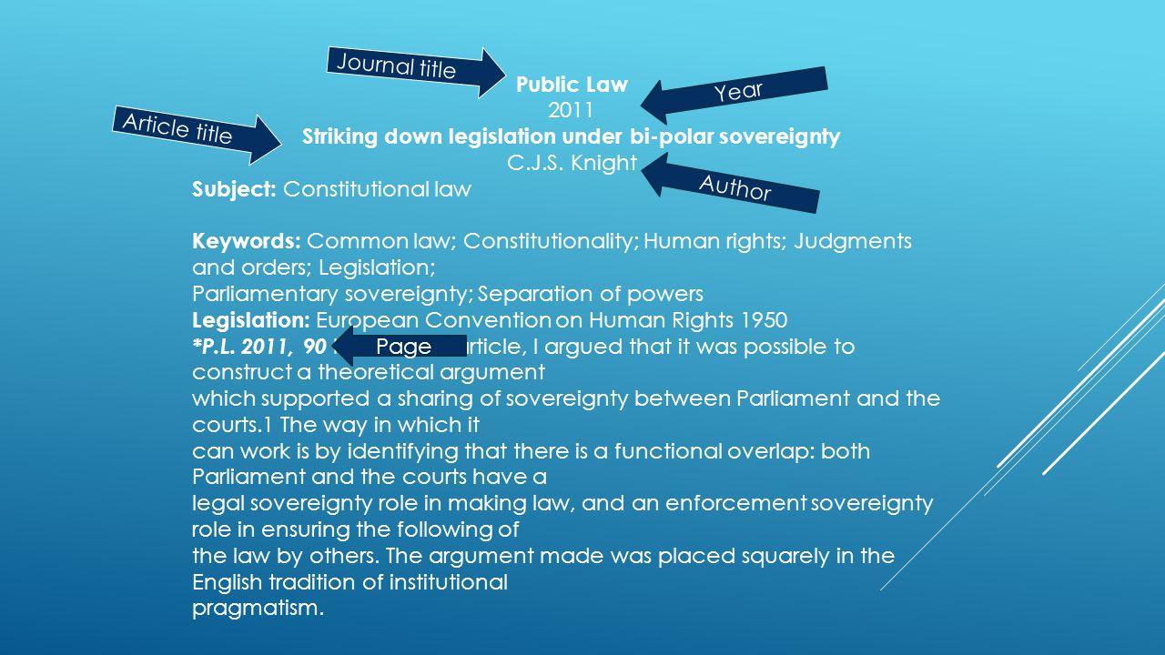 Public Law 2011 Striking down legislation under bi-polar sovereignty C.J.S.