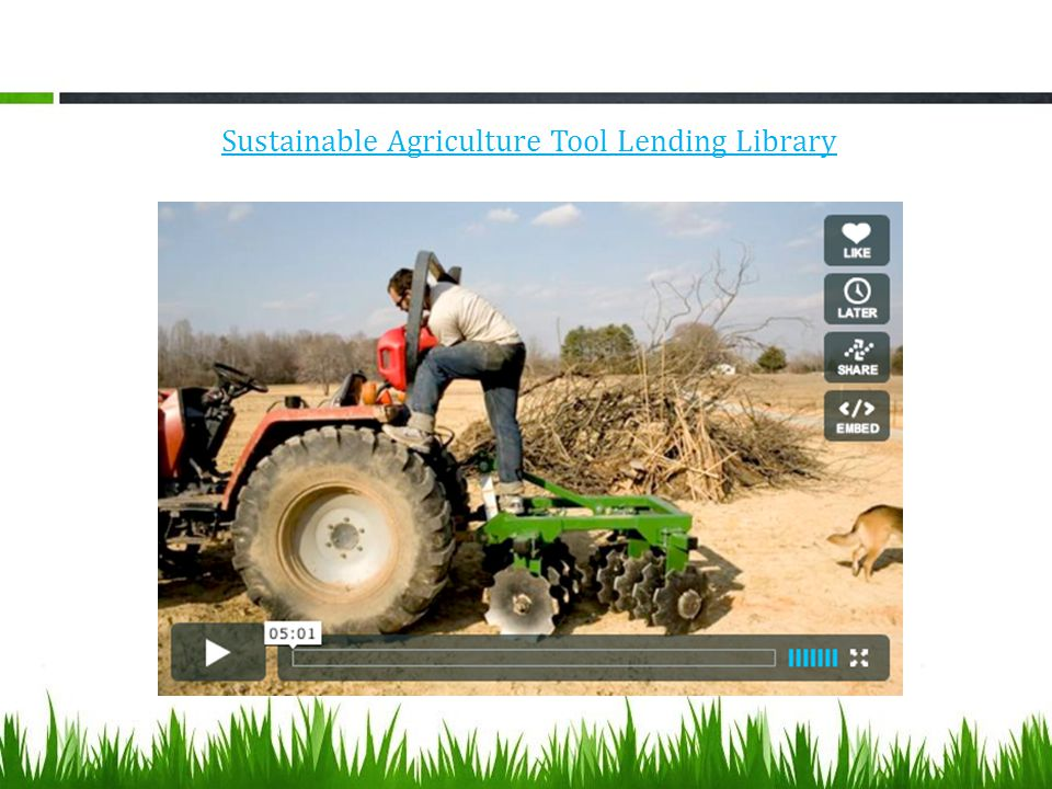 Sustainable Agriculture Tool Lending Library